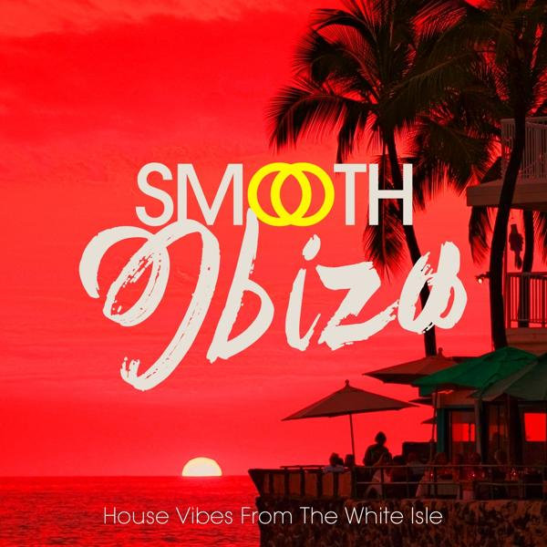 Альбом Smooth Ibiza (House Vibes from the White Isle)