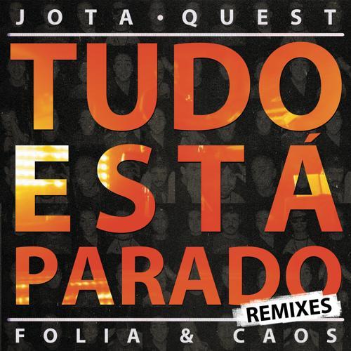 Jota Quest - Tudo Está Parado (Database Remix)  (2012)