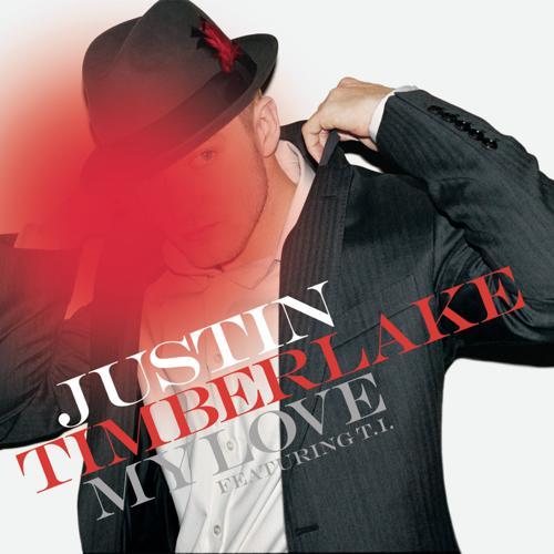 Justin Timberlake, T.I. - My Love (Single Version)  (2006)