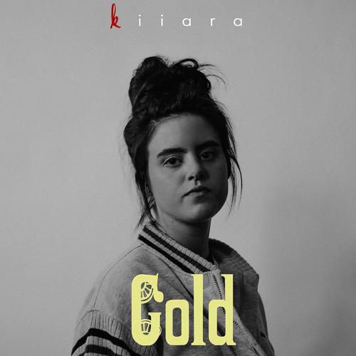 Kiiara - Gold  (2015)