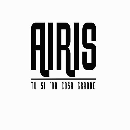 Airis - Tu si 'na cosa grande  (2016)