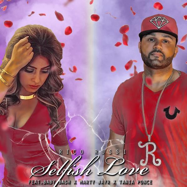 Альбом: Selfish Love (feat. Baby Bash, Marty JayR & Tania Ponce) - Single