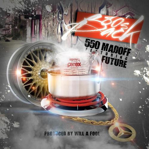 550 Madoff, Future - 80's Back (feat. Future)  (2016)