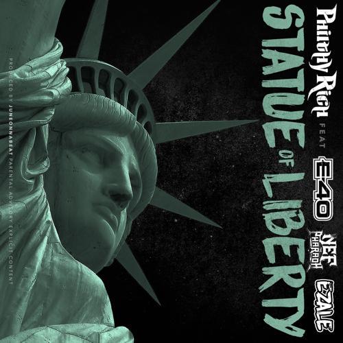 Philthy Rich, Ezale, Nef the Pharaoh, E-40 - Statue of Liberty (feat. E-40, Nef the Pharaoh & Ezale)  (2016)
