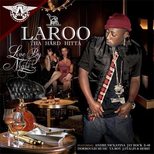 Laroo, Andre Nickatina, E-40 - Put Me On (Remix) (feat. Andre Nickatina & E-40)  (2010)