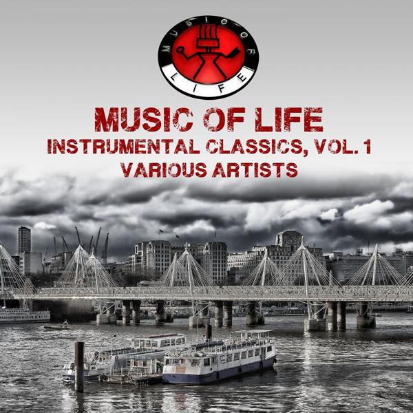 Альбом: Music of Life Instrumental Classics, Vol. 1