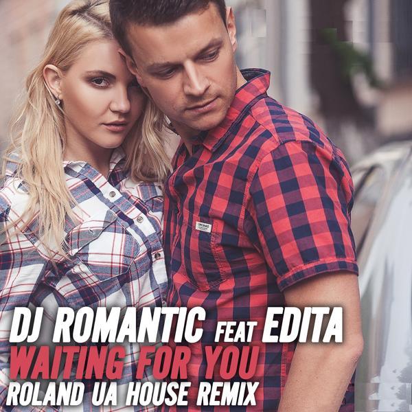 Альбом: Waiting for You (feat. Edita) [Roland UA House Remix]