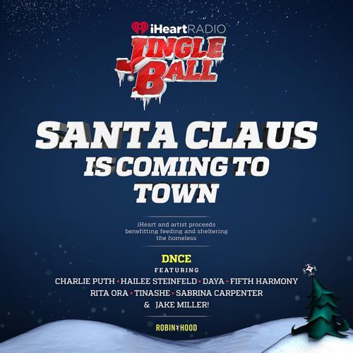 DNCE, Charlie Puth, Hailee Steinfeld, Daya, Fifth Harmony, Rita Ora, Tinashe, Sabrina Carpenter, Jake Miller - Santa Claus Is Coming To Town  (2016)