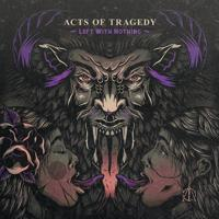 Acts Of Tragedy - Incomplete