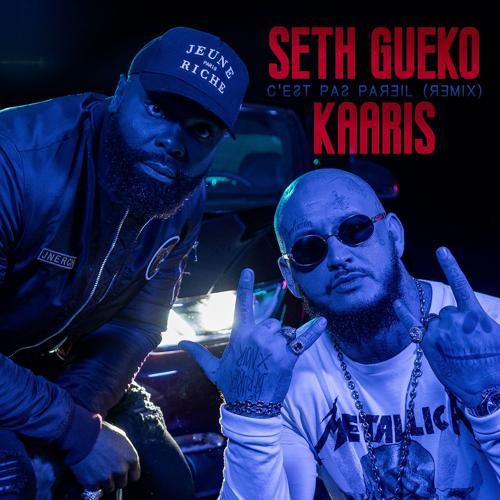 Seth Gueko, Kaaris - C'est pas pareil (Remix)  (2016)