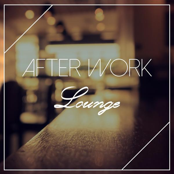 Альбом After Work Lounge