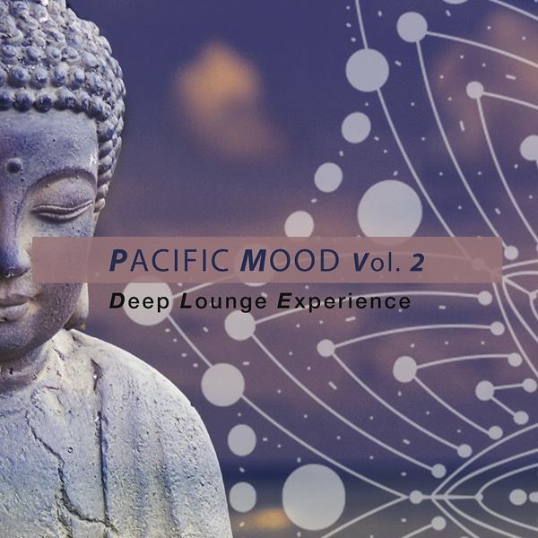 Альбом: Pacific Mood, Vol. 2: Deep Lounge Experience