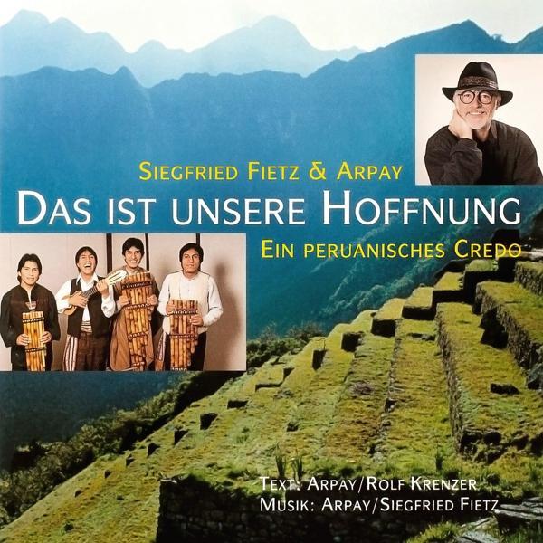 Альбом: Das ist unsere Hoffnung (Ein peruanisches Credo)