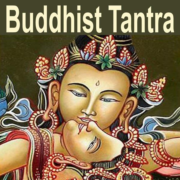 Альбом: Buddhist Tantra (Music for Tantra, Life, Yoga & Lounge)