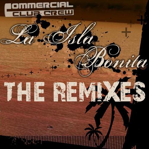 Commercial Club Crew - La Isla Bonita (Crew 7 Remix)  (2008)