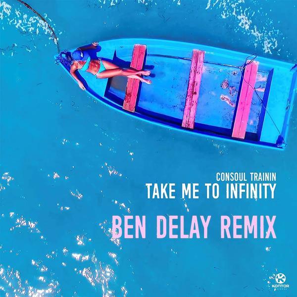 Альбом: Take Me to Infinity (Ben Delay Remix)