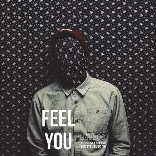 naBBoo feat. Misha Miller - Feel You  (2017)