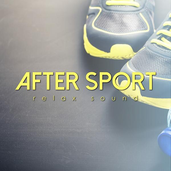 Альбом After Sport Relax Sound