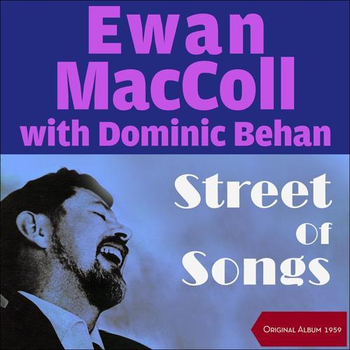 Ewan MacColl & Dominic Behan - The Day's End  (2017)
