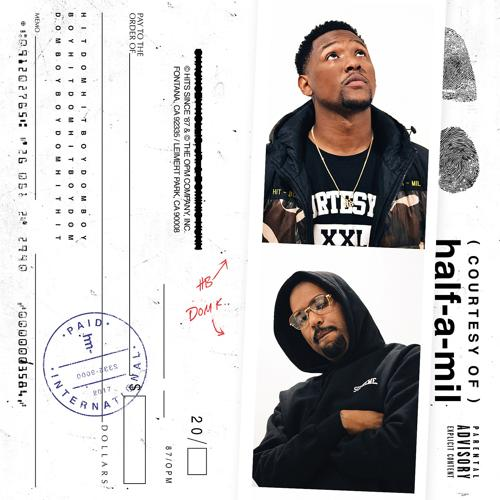 courtesy of half-a-mil, DOM KENNEDY, Hit Boy, Ty Dolla Sign - Too Many Ways (feat. Ty Dolla Sign)  (2017)