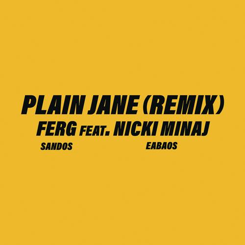 A$AP Ferg, Nicki Minaj - Plain Jane REMIX  (2017)