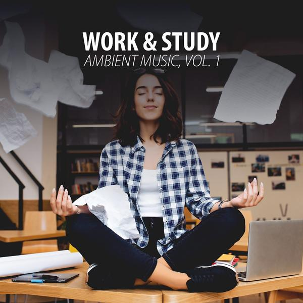 Альбом: Work & Study Ambient Music, Vol. 1