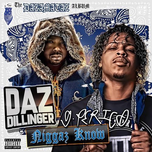 Daz Dillinger, G Perico - Niggaz Know (feat. G Perico)  (2018)