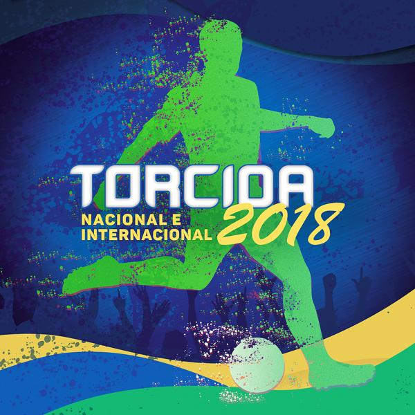 Альбом: Torcida 2018 - Nacional e Internacional