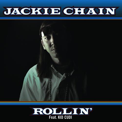 Jackie Chain, Kid Cudi - Rollin'  (2009)