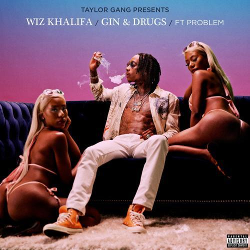 Wiz Khalifa, Problem - Gin and Drugs (feat. Problem)  (2018)