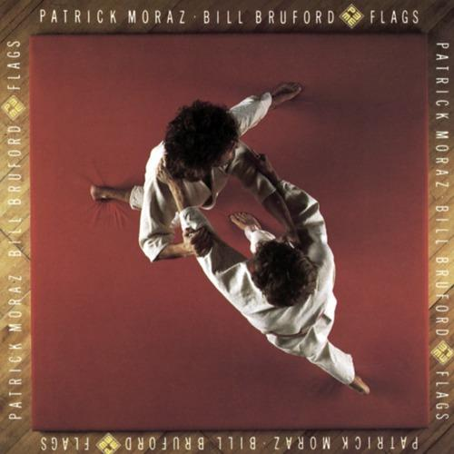 Patrick Moraz, Bill Bruford - Flags  (1985)