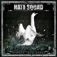 Hate Squad - 2 Miles Behind Enemy Lines