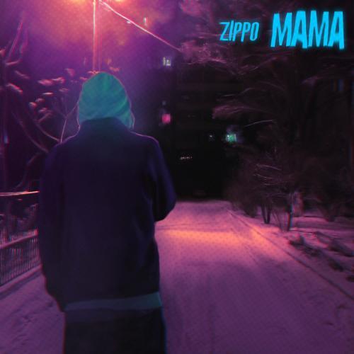 ZippO - Мама  (2018)