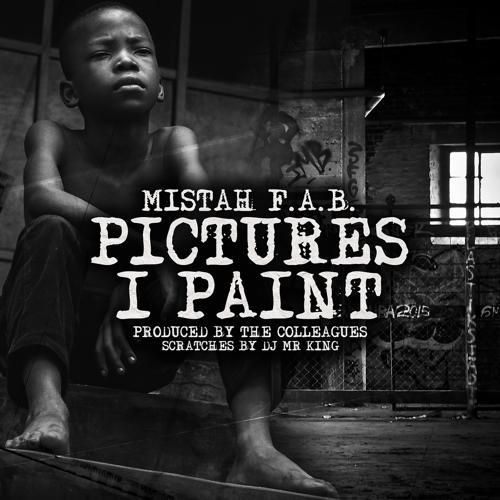 Mistah F.A.B. - Pictures I Paint  (2019)