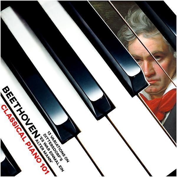 Альбом: Beethoven's 13 Variations in A on Dittersdorf's Air 'Es war einmal ein alter Mann'