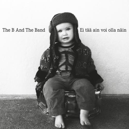 The B And The Band - Sirkus  (2016)