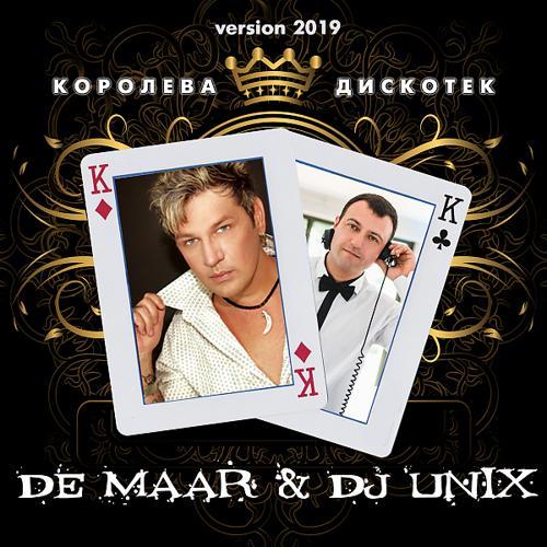 De Maar & DJ Unix - Королева дискотек (Version 2019)  (2019)