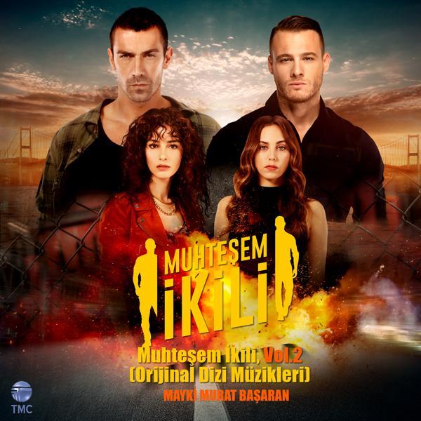 Альбом: Muhteşem İkili, Vol.2 (Orijinal Dizi Müzikleri)