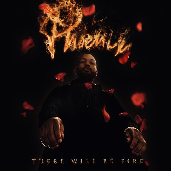 Альбом: Phoenix : There Will Be Fire