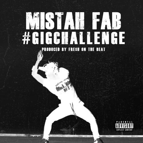 Mistah F.A.B. - #GigChallenge  (2019)