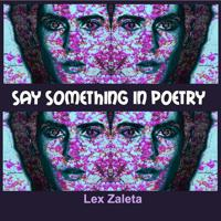 Lex Zaleta - Slice of Life