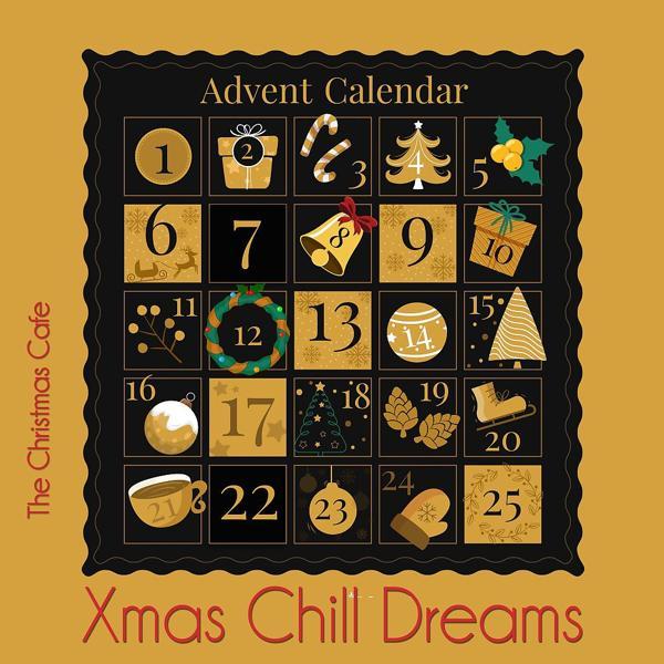 Альбом: Advent Calendar, Xmas Chill Dreams (Best of Xmas Chill Lounge 1-4)