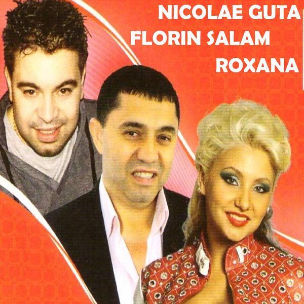 Альбом: Florin Salam, Nicolae Guta, Roxana