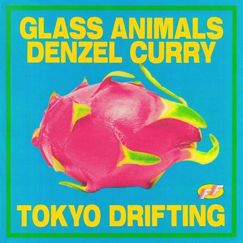 Glass Animals, Denzel Curry - Tokyo Drifting  (2019)