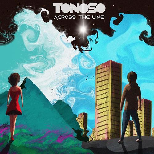 Tonoso & Olivia Jane - Across the Line (feat. Olivia Jane)  (2019)
